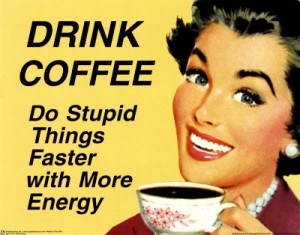 Drink-Coffee-Poster - Source from Google Bilder