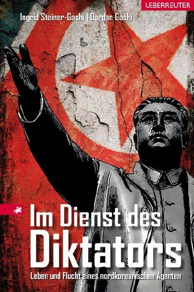 Im Dienst des Diktators - Ingrid Steiner-Gashi, Dardan Gashi